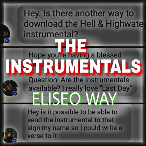 Eliseo Way - The Instrumentals (Free Downloads) by Eliseo Way | Free