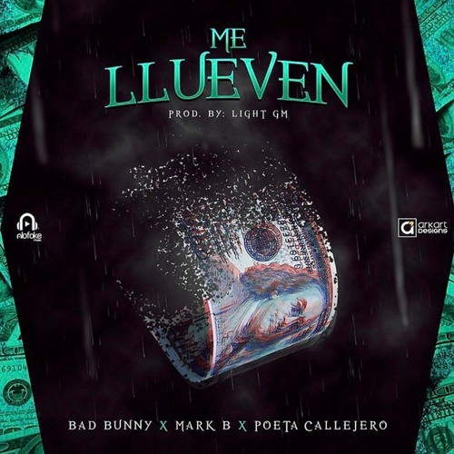 Bad Bunny Ft. Mark B & El Poeta Callejero – Me Llueven