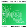 Bruckner - Take You To The Bronx