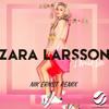 Zara Larsson - I Would Like (Nik Ernst Remix) [Preview]