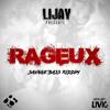 Lijay - Rageux [SavageBass Riddim by DJ LIVIO]