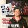 Zachary Michael (Episode 18)