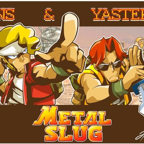 Ons & Yaster - Metal Slug