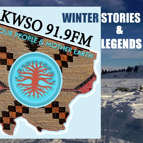 Our People & Mother Earth - Winter Stories & Legends