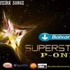 Super Star - -- P - ONE (Download 2017)