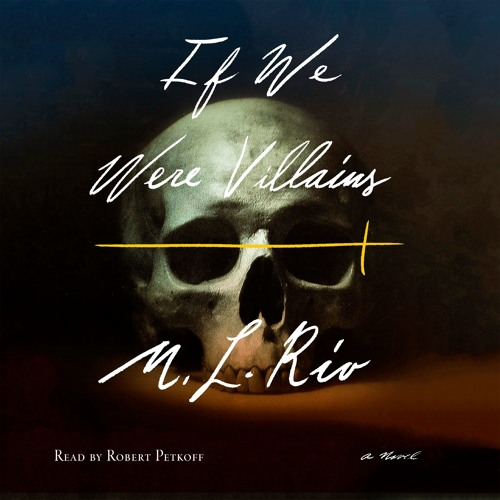 If We Were Villains by M.L. Rio - Prologue