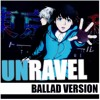 UNRAVEL - Tokyo Ghoul Opening (cover by Byulshi)