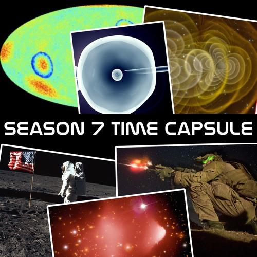 Season 7 Time Capsule (Part 2)