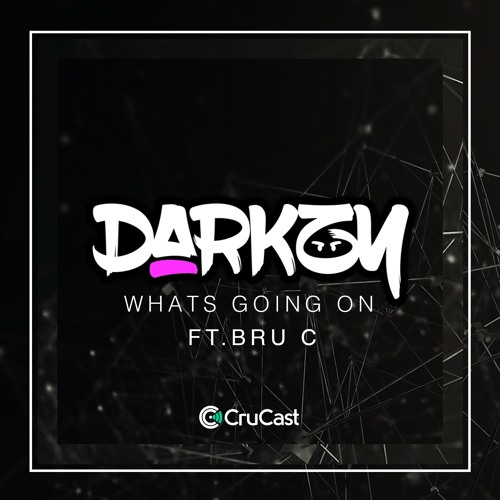 Darkzy - Whats Going on