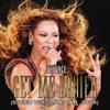 Beyoncé - Get Me Bodied (Studio Version At I Am...Tour)