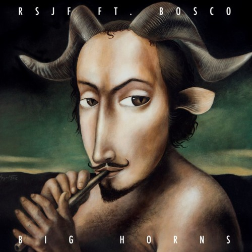 BIG HORNS -  RSJF ft. BOSCO (EP 2017 preview)