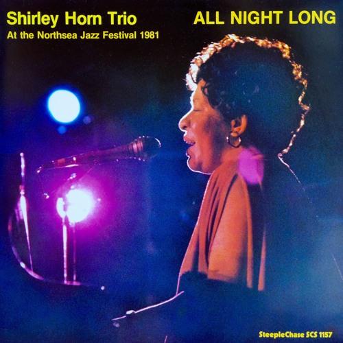 Shirley Horn - Git Rid Of Monday(Vinyl)