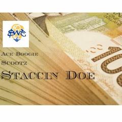 Staccin Doe - $cootz & Ace Boogie