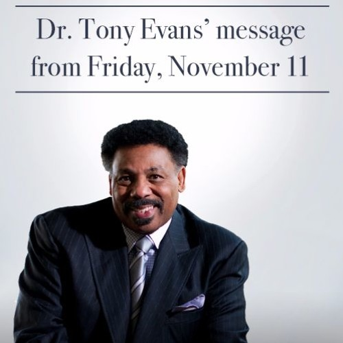 Dr. Tony Evans' message from November 11, 2016