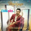 Baby Makup krna Chor - Tony_kakkar