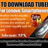 How To Download TubeMate App For  Lenovo Smartphone
