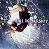 This Is Enough - Fall On Thursday