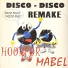Mabel - Disco Disco (Hourfor Remake)