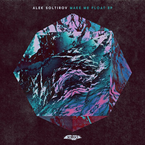 Alek Soltirov - Make Me Float [Salted Music]