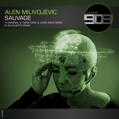 Alen Milivojevic - Sauvage [Layer 909]