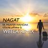 Nagat - Ya Msafer Wahdak يا مسافر وحدك ( Weela Deep Remix )