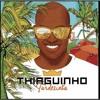 CD THIAGUINHO ( TARDEZINHA) MELHORES DA ANTIGA + BONUS 2017