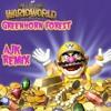Wario World - Greenhorn Forest (AJK Remix)