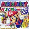 Mario Party (AJK Remix)