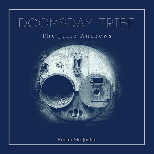 Doomsday Tribe (The Julie Andrews)