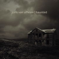 Joris van Uffelen - Haunted