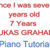 Once I Was Seven Years Old Piano Tutorial7 Years LUKAS GRAHAMSynthesia Lesson