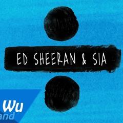 Ed Sheeran & Sia - Shape of You / The Greatest / Cheap Thrills