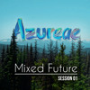 Mixed Future - Session 01