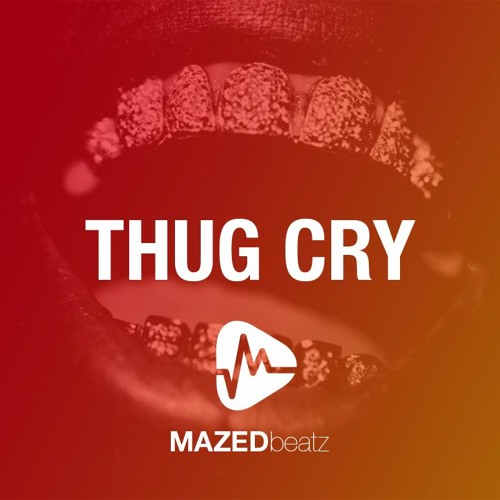 Thug Cry - Smooth Trap Urbano Instrumental