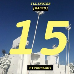 ILLINOISE RADIO EPISODE 15: FITZSWAGGY