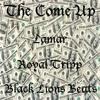 The Come Up - Lamar Ft. Royal Tripp(Prod.ByBlackLionsBeats)