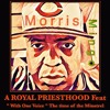 Morris Mingo Royal Priesthood Feat With One Voice