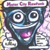 Motor City Raw Funk   Marc De Koning