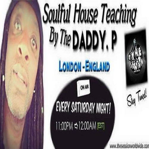 Soulful House Teaching #2 by DADDY P