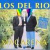 Macumbiarena - La Macarena - Los Del Rios (Cumbia al Vapor edit)