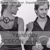 Burak Yeter & Danelle Sandoval  - Tuesday (GIDEON Mash - Up)