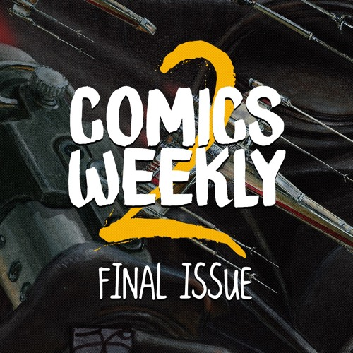 Comics Weekly 2 FINAL ISSUE - Wasze pytania!