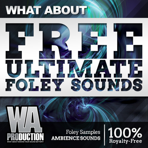 FREE Ultimate Foley Sounds [1 1 GB Of Ambience / Foley