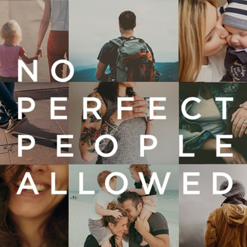 No Perfect People Allowed - Nobody Is Perfect