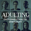 Adulting - Growing Past Your Past
