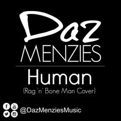 Human (Cover) - Originally by Rag 'n' Bone Man