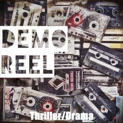 Demo Reel - Thriller/Drama(Track #1)