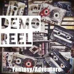 Demo Reel - Fantasy/Adventure (Track #3)