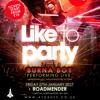 LIKE TO PARTY MEGA MIX BURNA BOY LIVE  MIXED BY KAPITAL DJ NATE & TEESHOW