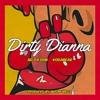 """Dirty Diana""  AD Da Don & KodaBear [prod. Akeem J Wells]"